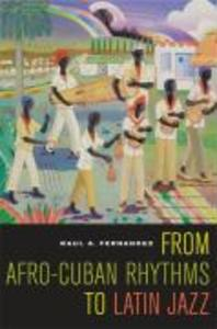 From Afro-Cuban Rhythms to Latin Jazz als Buch