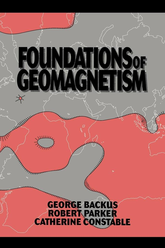 Foundations of Geomagnetism als Buch