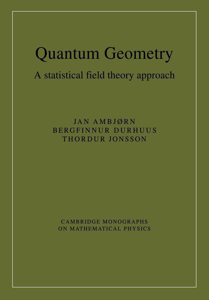 Quantum Geometry: A Statistical Field Theory Approach als Buch
