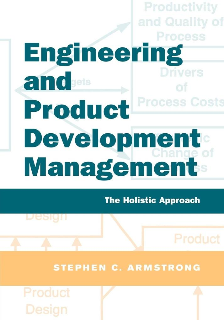 Engineering and Product Development Management: The Holistic Approach als Buch