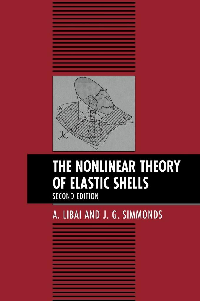 The Nonlinear Theory of Elastic Shells als Buch