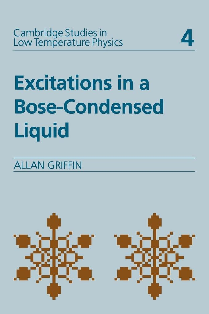 Excitations in a Bose-Condensed Liquid als Buch