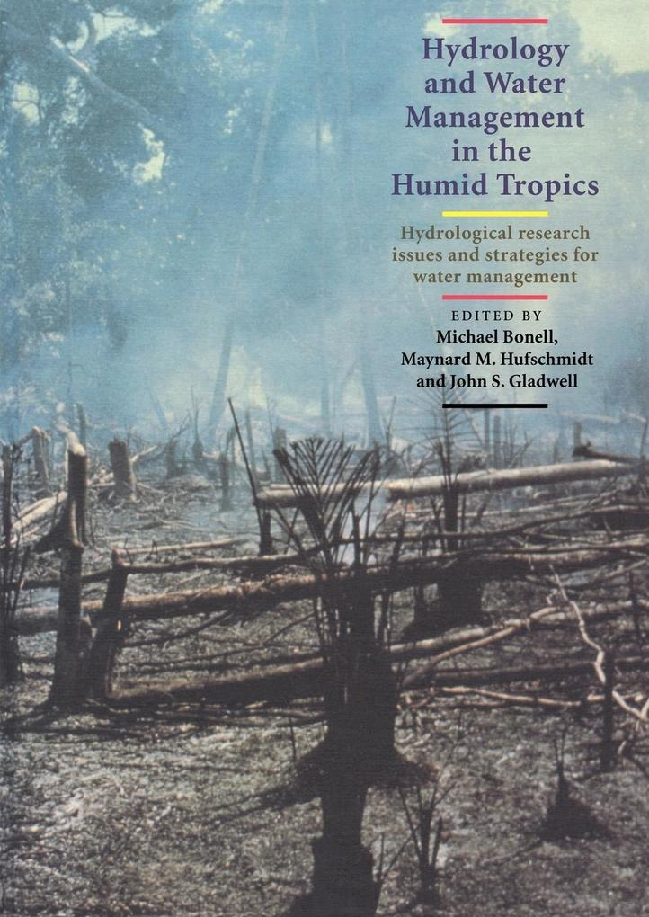Hydrology and Water Management in the Humid Tropics als Taschenbuch