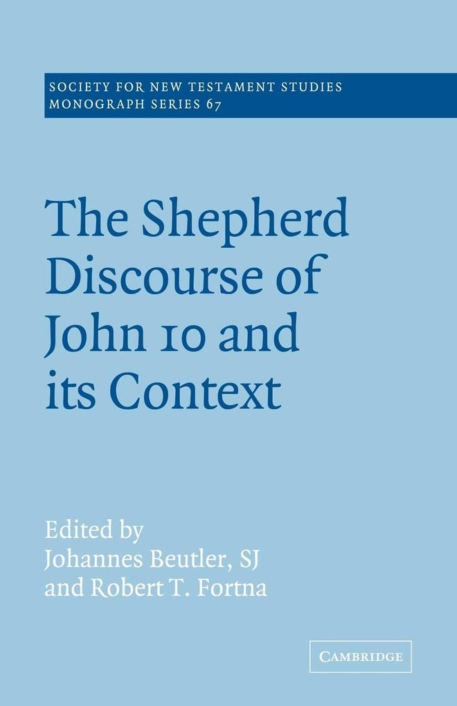 The Shepherd Discourse of John 10 and Its Context als Buch