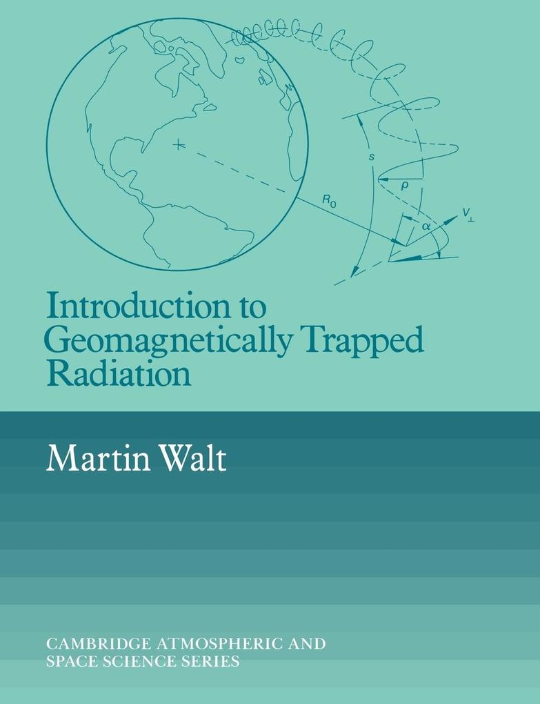 Introduction to Geomagnetically Trapped Radiation als Buch