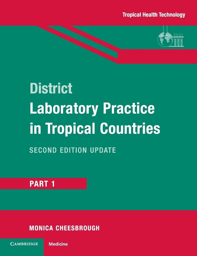 District Laboratory Practice in Tropical Countries, Part 1 als Buch