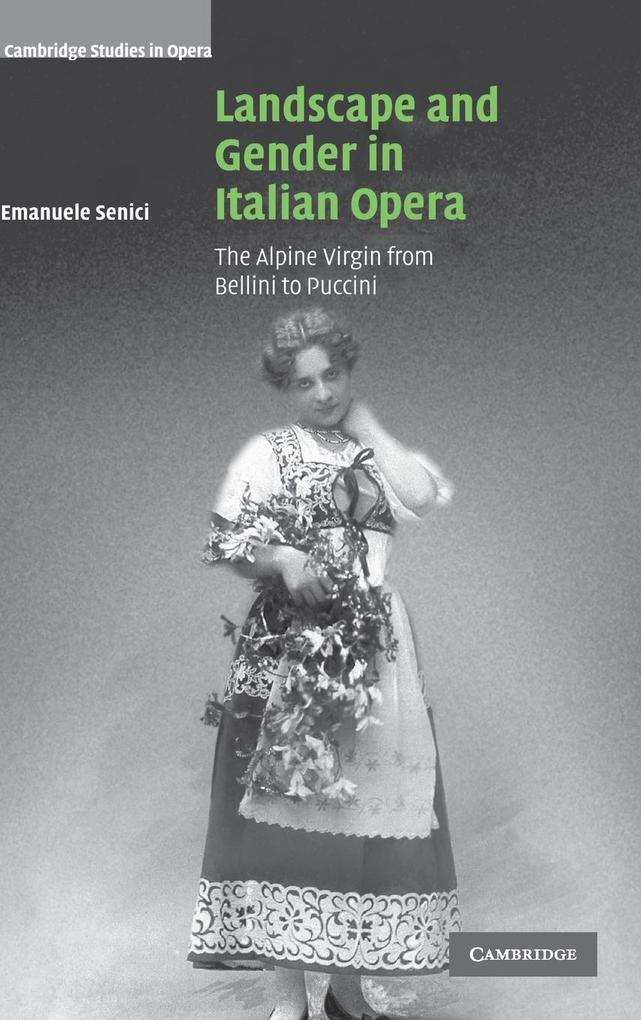 Landscape and Gender in Italian Opera als Buch