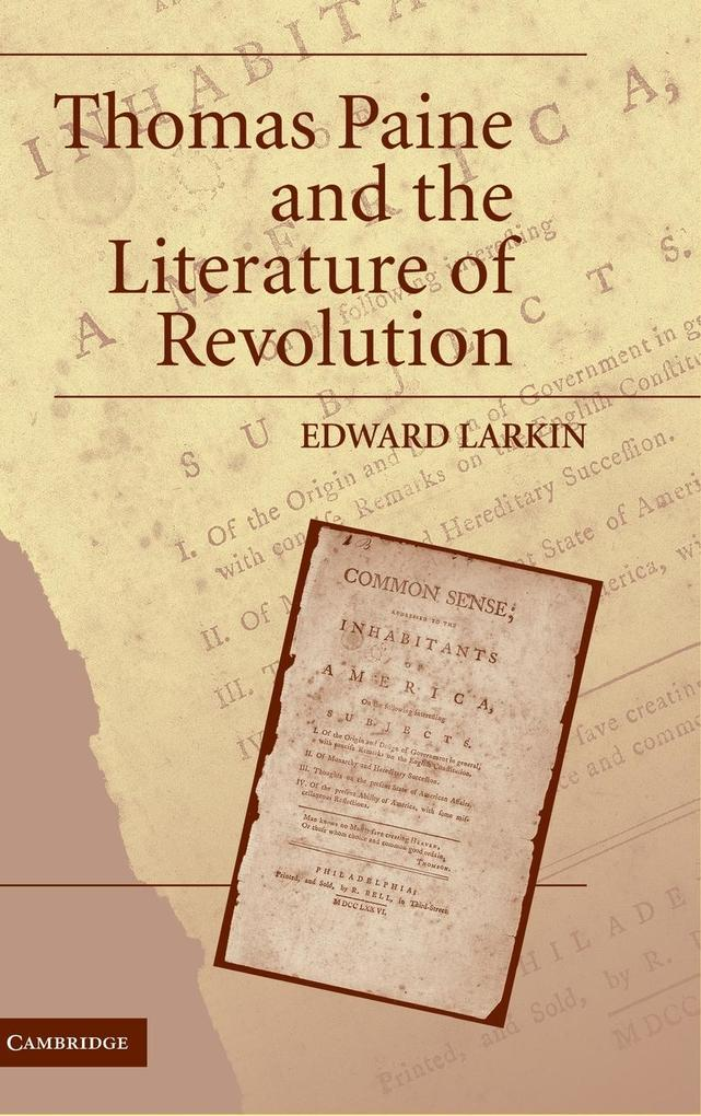 Thomas Paine and the Literature of Revolution als Buch