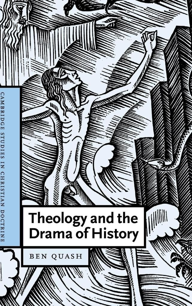 Theology and the Drama of History als Buch