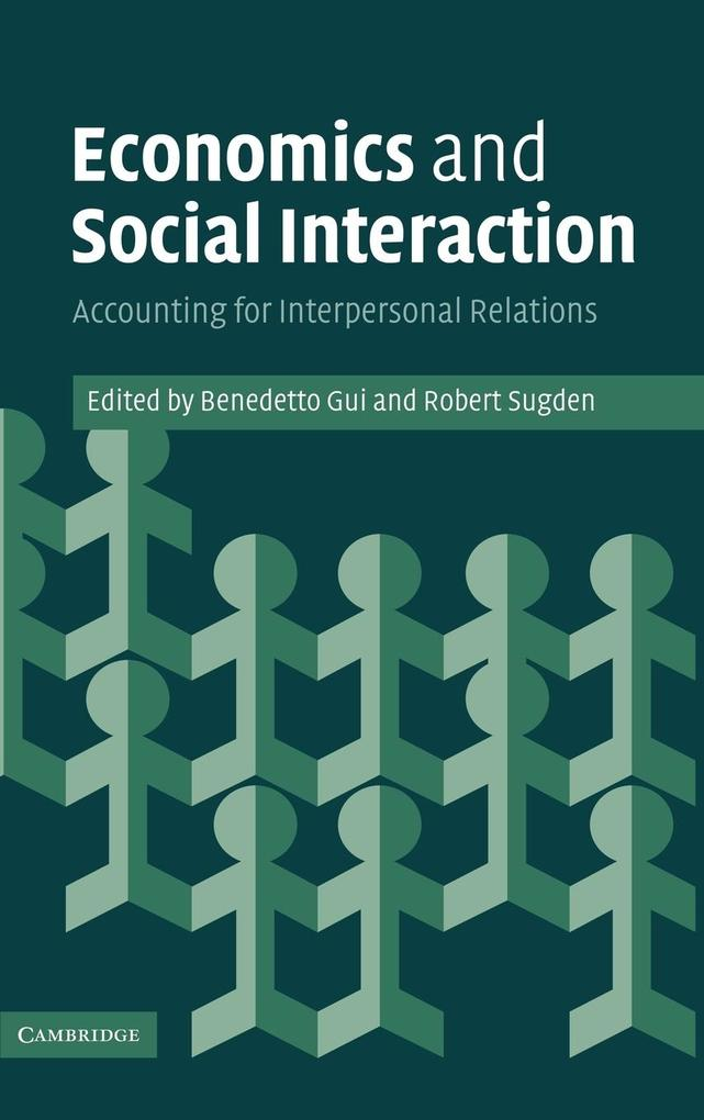 Economics and Social Interaction: Accounting for Interpersonal Relations als Buch