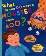 What Do You Do When a Monster Says Boo? als Buch