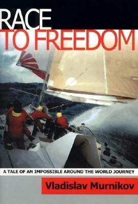 Race to Freedom: A Tale of an Impossible Around the World Journey als Taschenbuch