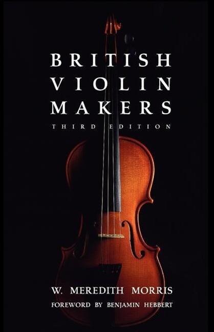 British Violin Makers als Taschenbuch