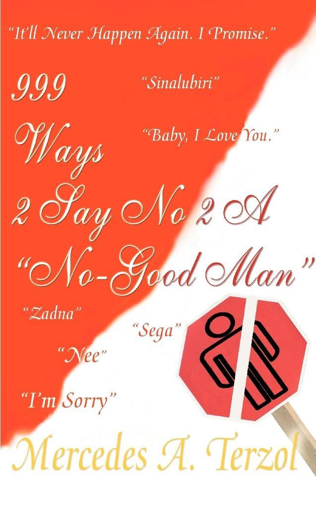 999 Ways 2 Say No 2 a No Good Man als Taschenbuch