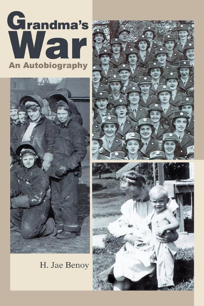 Grandma's War: An Autobiography als Buch