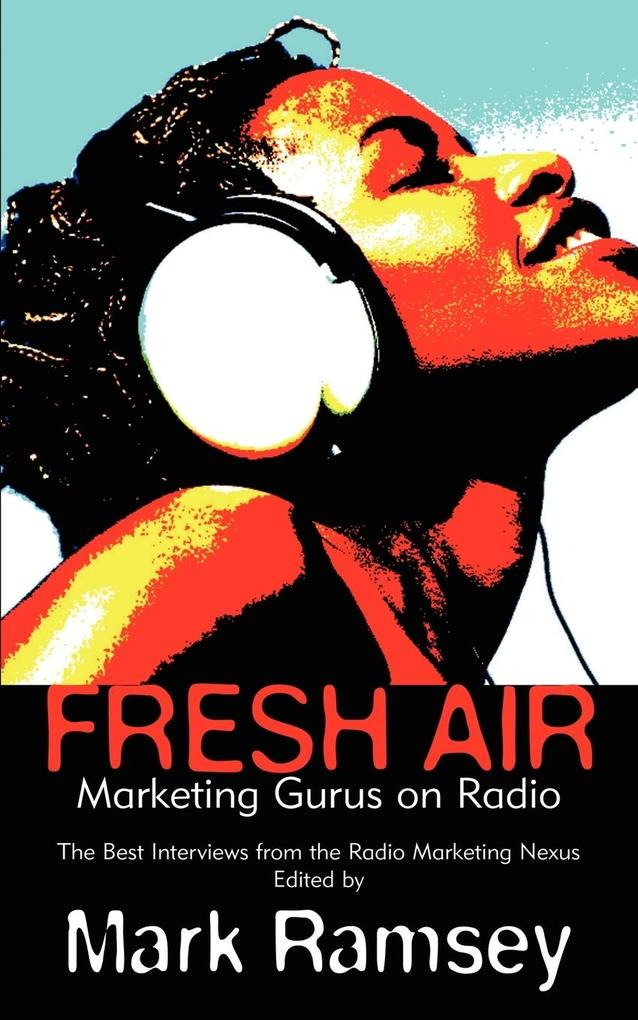 Fresh Air: Marketing Gurus on Radio als Taschenbuch