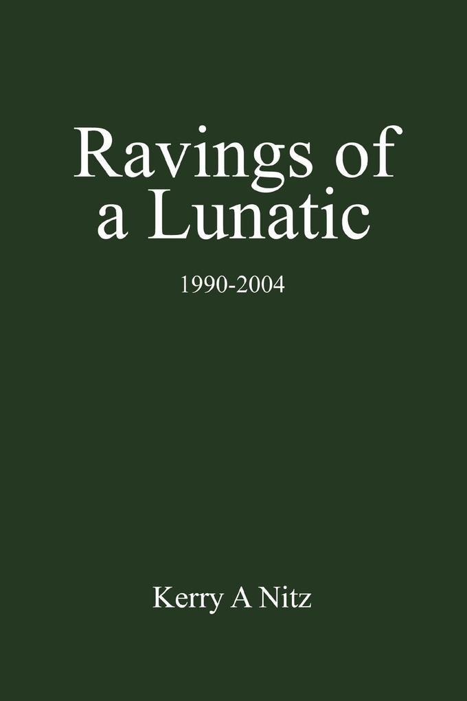 Ravings of a Lunatic als Taschenbuch