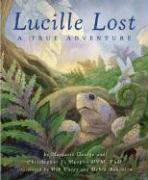 Lucille Lost: A True Adventure als Buch