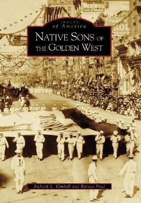 Native Sons of the Golden West als Taschenbuch