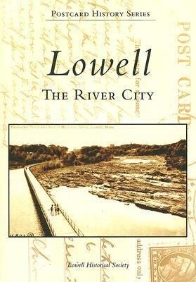 Lowell: The River City als Taschenbuch