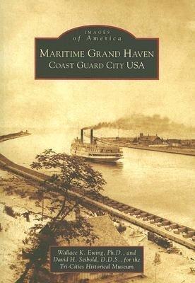 Maritime Grand Haven: Coast Guard City USA als Taschenbuch