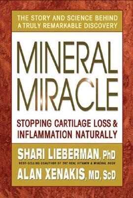 Mineral Miracle: Stopping Cartilage Loss & Inflammation Naturally als Buch