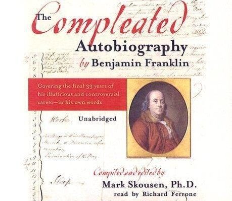 The Compleated Autobiography by Benjamin Franklin als Hörbuch