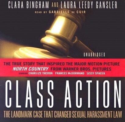Class Action: The Landmark Case That Changed Sexual Harassment Law als Hörbuch