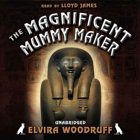 The Magnificent Mummy Maker als Hörbuch