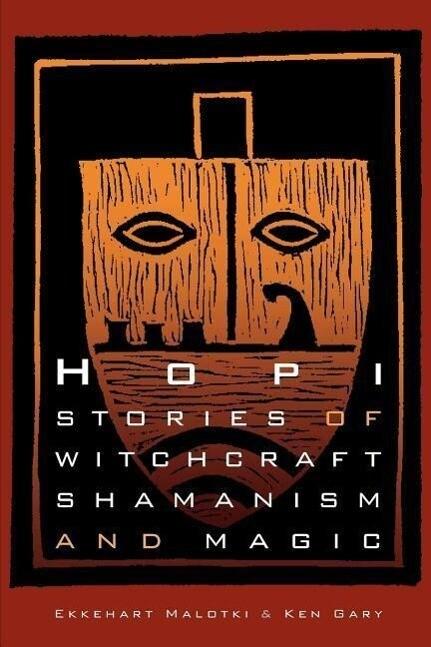 Hopi Stories of Witchcraft, Shamanism, and Magic als Taschenbuch
