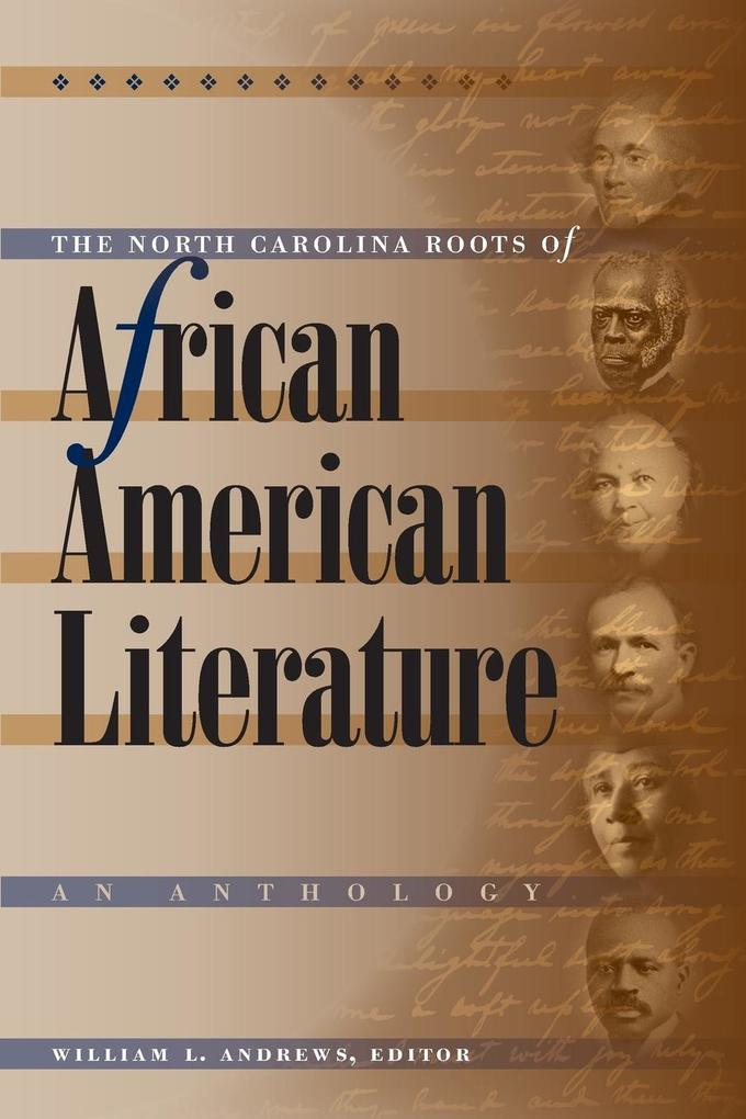 The North Carolina Roots of African American Literature: An Anthology als Taschenbuch