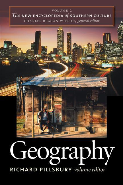 The New Encyclopedia of Southern Culture: Volume 2: Geography als Taschenbuch