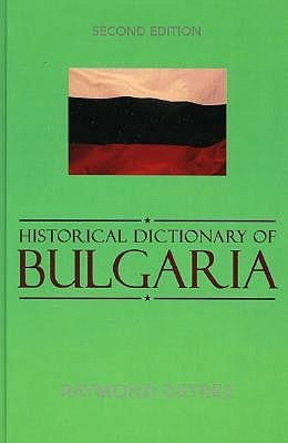 Historical Dictionary of Bulgaria als Buch