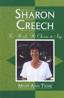 Sharon Creech: The Words We Choose to Say als Buch