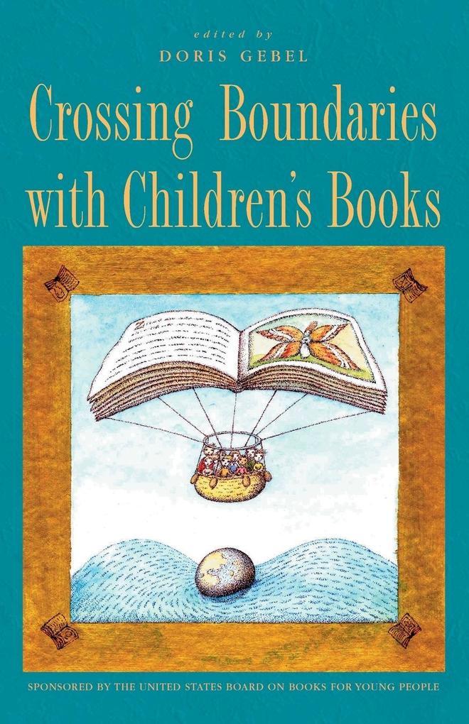 Crossing Boundaries with Children's Books als Taschenbuch
