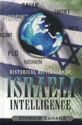 Historical Dictionary of Israeli Intelligence als Buch