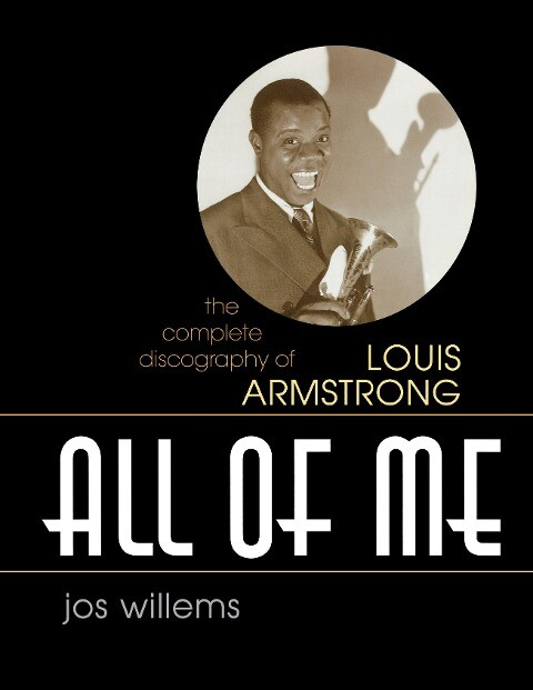All of Me: The Complete Discography of Louis Armstrong als Buch
