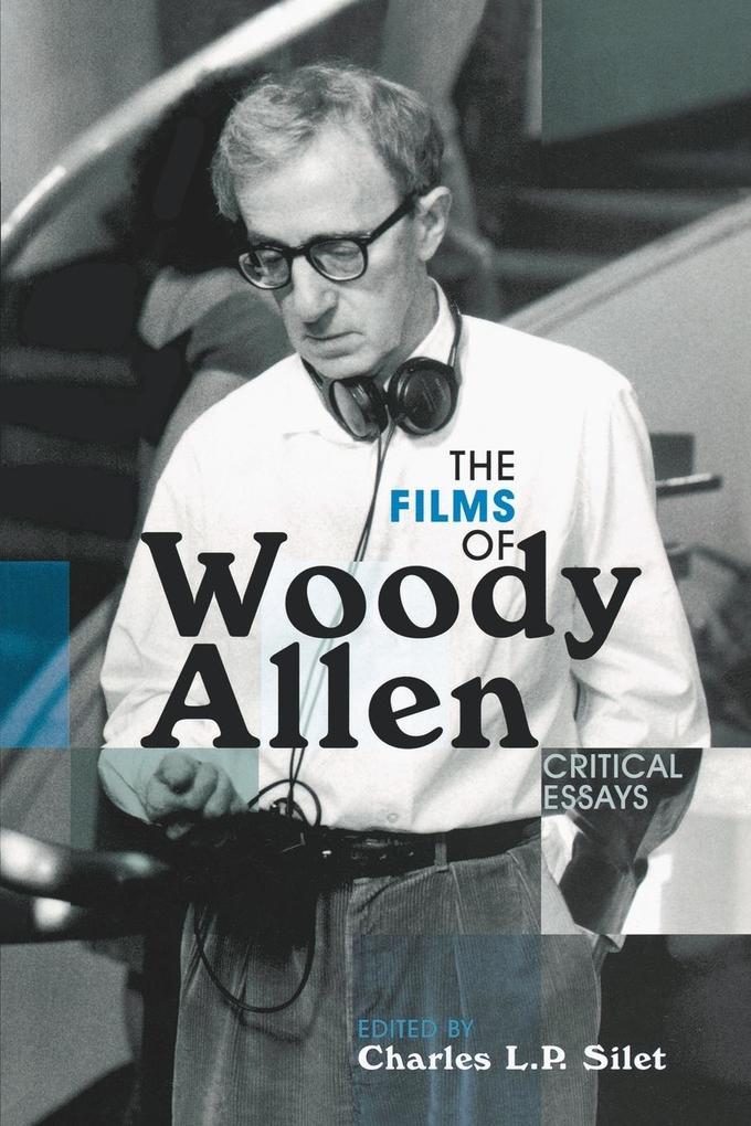 The Films of Woody Allen: Critical Essays als Taschenbuch