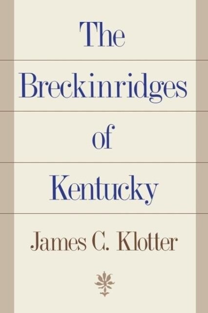 The Breckinridges of Kentucky als Taschenbuch