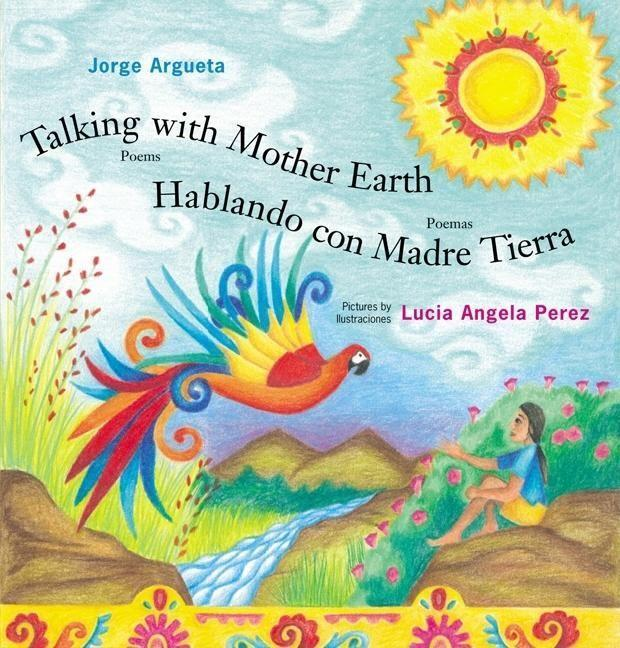 Talking with Mother Earth/Hablando Con Madre Tierra: Poems/Poemas als Buch