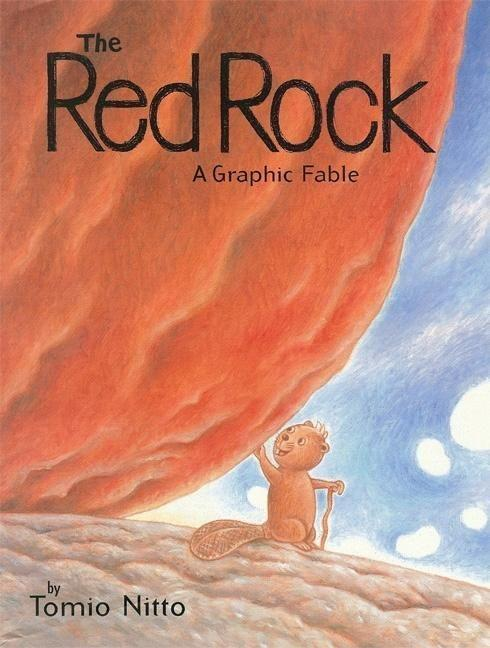 The Red Rock: A Graphic Fable als Buch