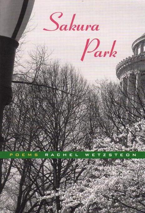 Sakura Park: Poems als Taschenbuch