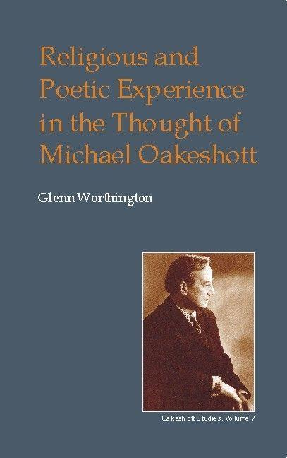 Religious and Poetic Experience in the Thought of Michael Oakeshott als Buch