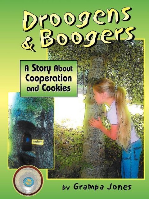 Droogens and Boogers, a Story about Cooperation and Cookies als Taschenbuch