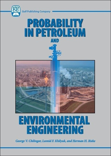 Probability in Petroleum and Environmental Engineering als Buch