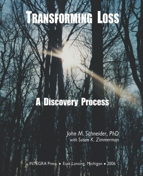 Transforming Loss: A Discovery Process als Taschenbuch