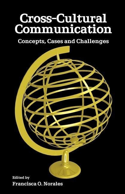 Cross-Cultural Communication: Concepts, Cases and Challenges als Taschenbuch