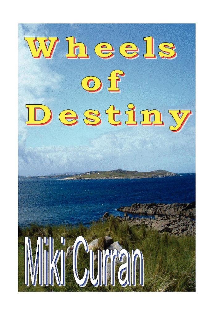 Wheels of Destiny als Buch