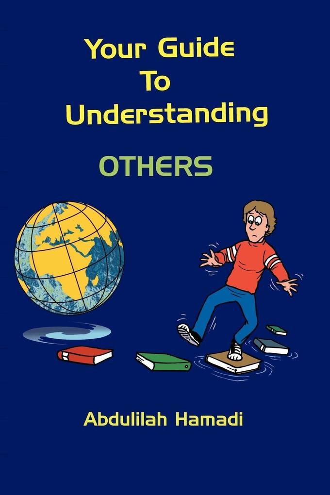 Your Guide to Understanding Others als Taschenbuch