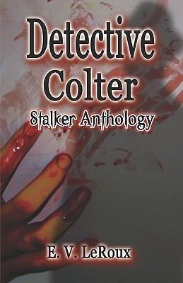 Detective Colter: Stalker Anthology als Taschenbuch